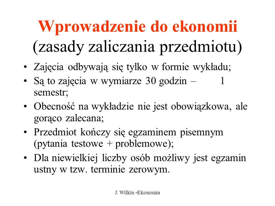 Wprowadzenie do ekonomii (zasady zaliczania przedmiotu)
