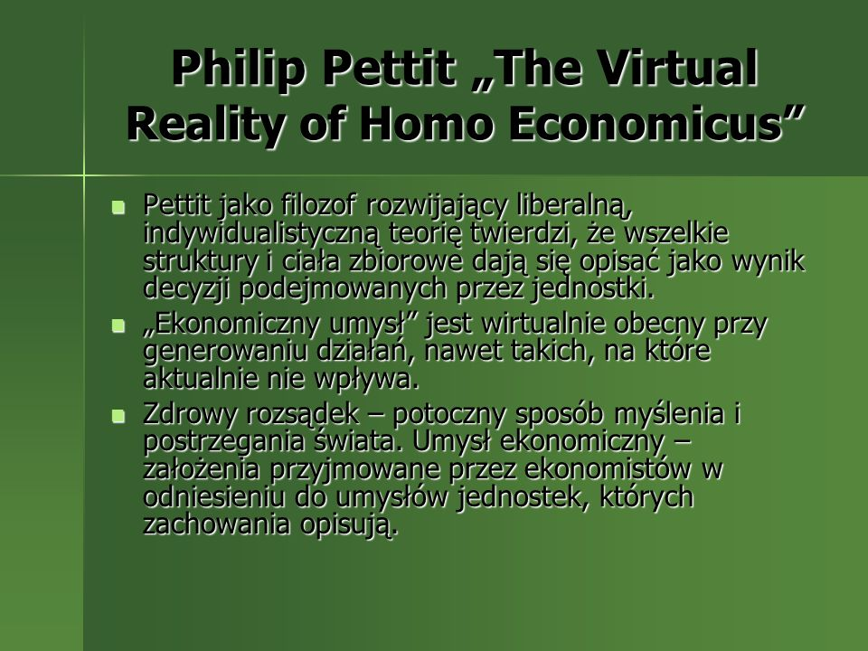 "Philip Pettit ""The Virtual Reality of Homo Economicus"