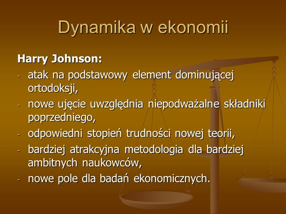 Dynamika w ekonomii Harry Johnson: