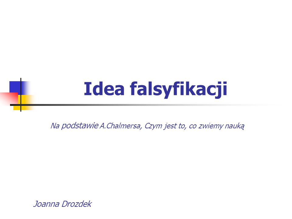 Idea falsyfikacji Joanna Drozdek