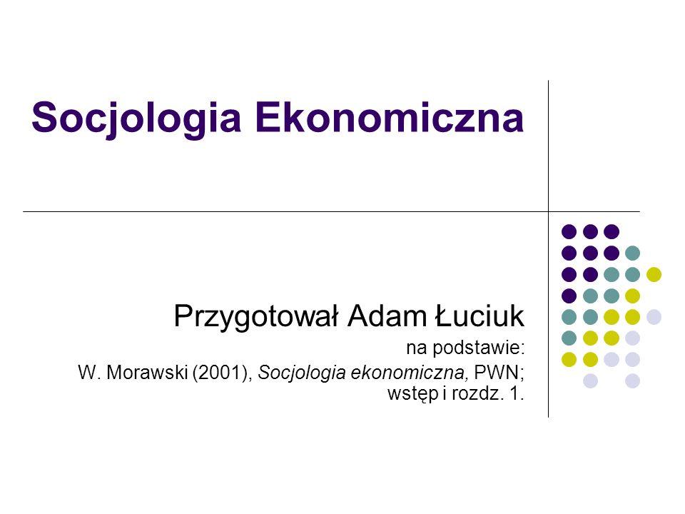 Socjologia Ekonomiczna