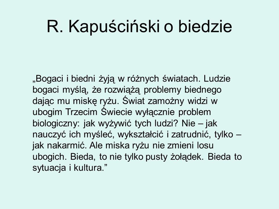 R. Kapuściński o biedzie