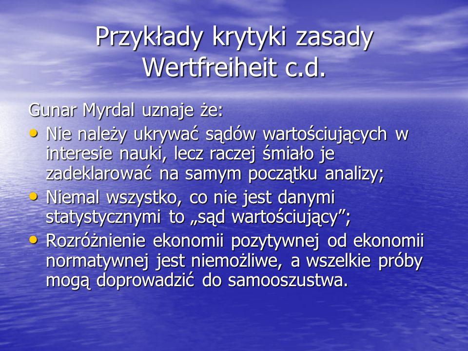 Przykłady krytyki zasady Wertfreiheit c.d.