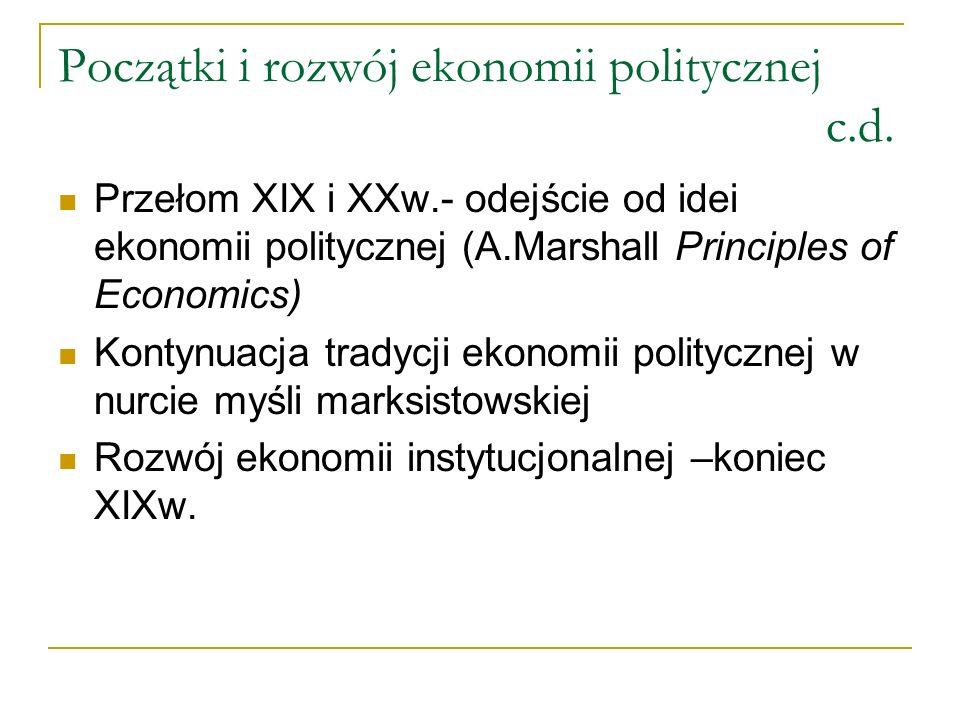 Początki i rozwój ekonomii politycznej c.d.
