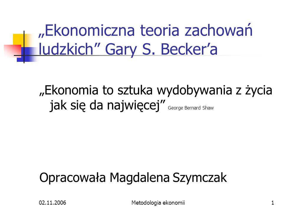 """""""Ekonomiczna teoria zachowań ludzkich Gary S. Becker'a"""
