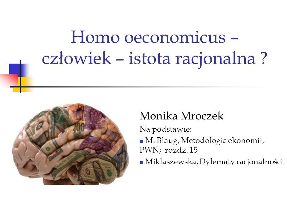 Homo oeconomicus – człowiek – istota racjonalna