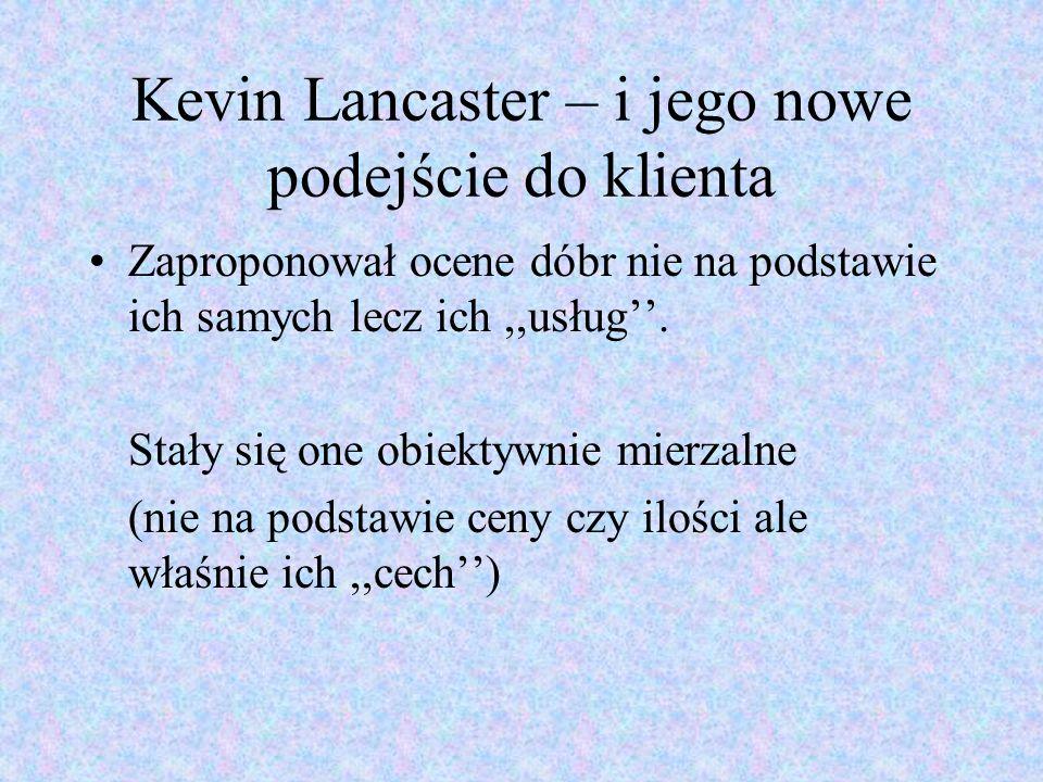 Kevin Lancaster – i jego nowe podejście do klienta