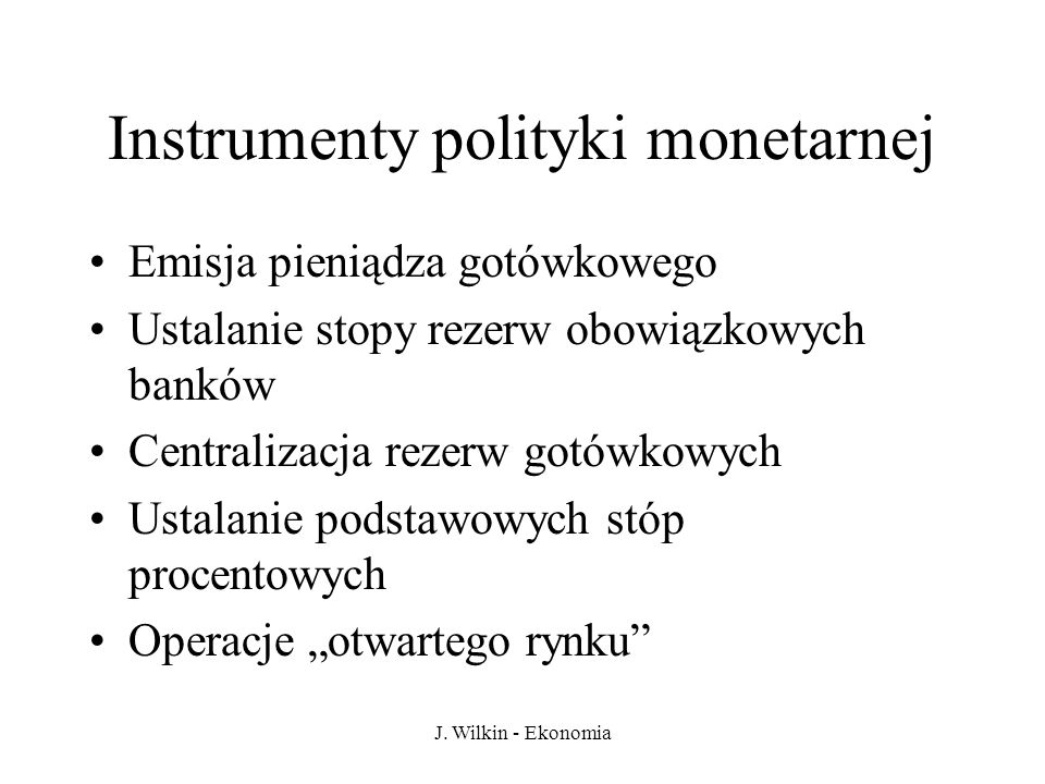 Instrumenty polityki monetarnej