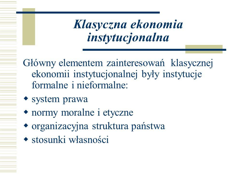 Klasyczna ekonomia instytucjonalna