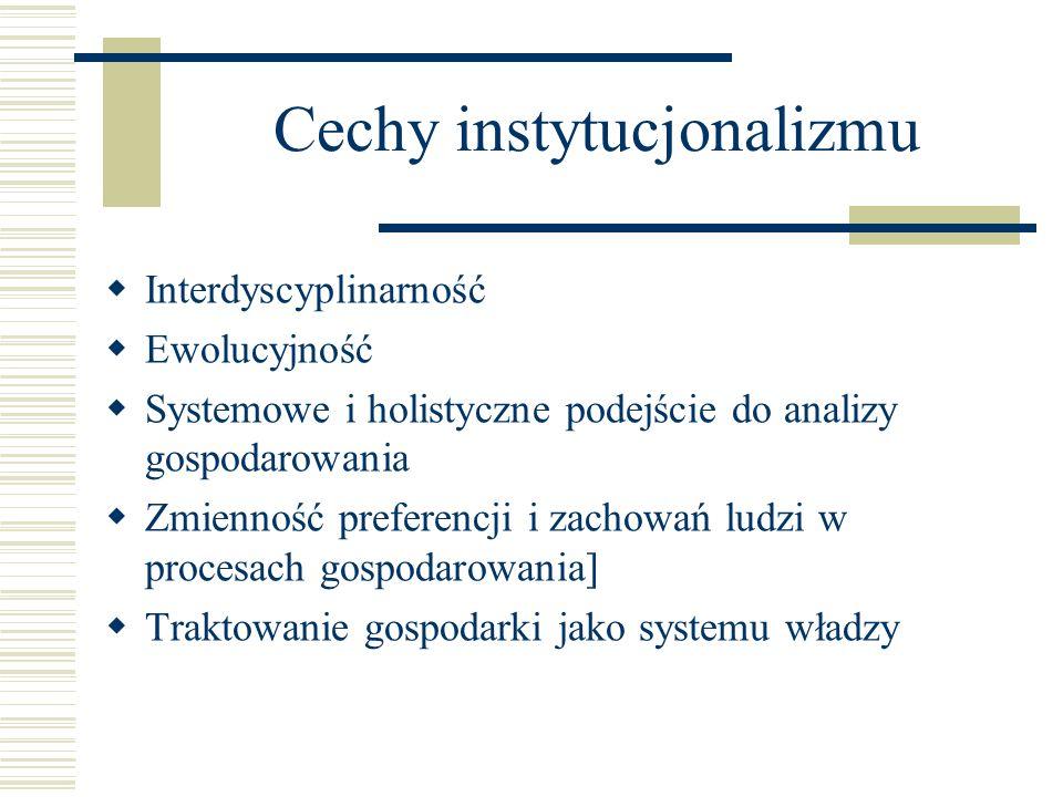 Cechy instytucjonalizmu