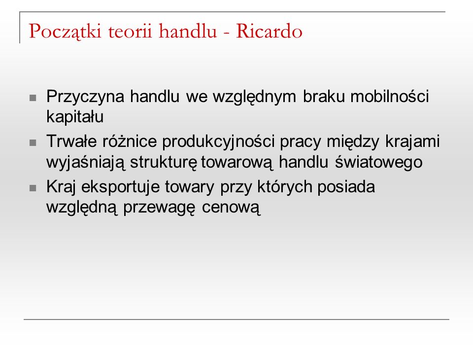 Początki teorii handlu - Ricardo