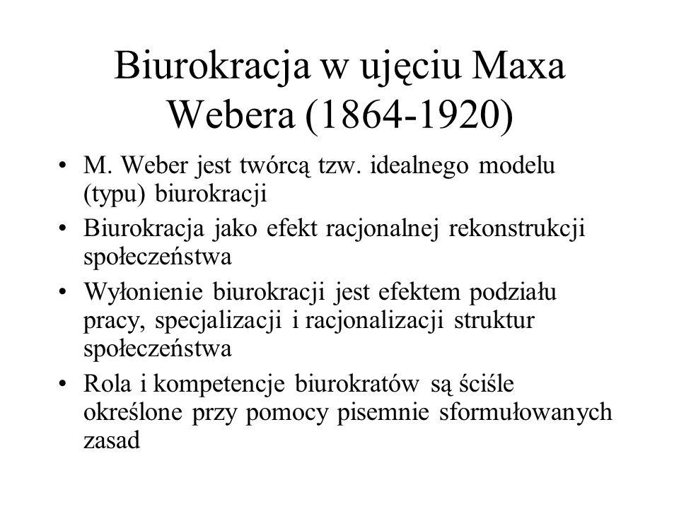 Biurokracja w ujęciu Maxa Webera (1864-1920)