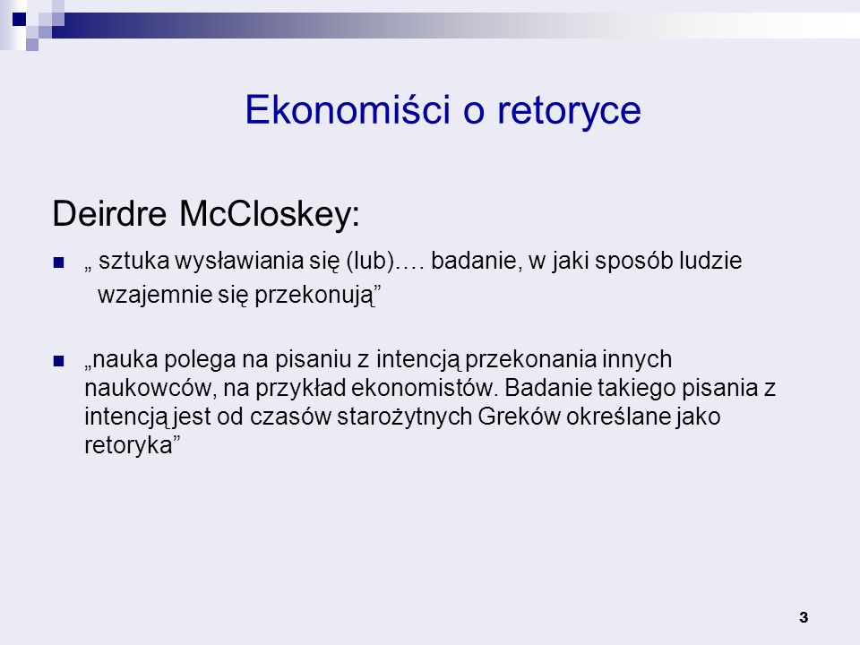 Ekonomiści o retoryce Deirdre McCloskey: