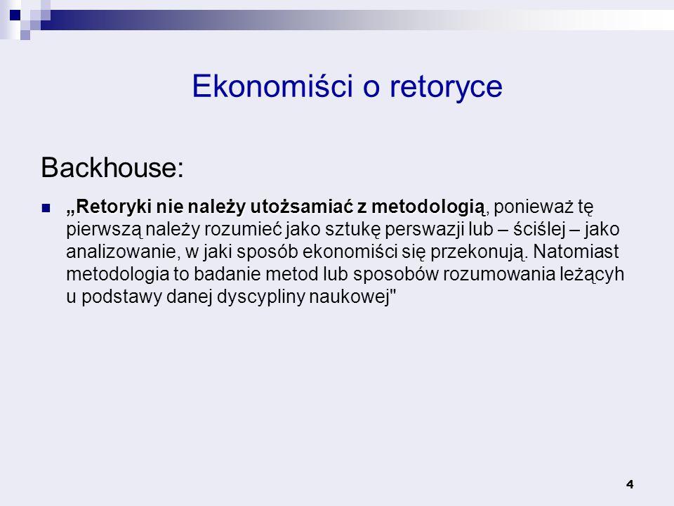 Ekonomiści o retoryce Backhouse: