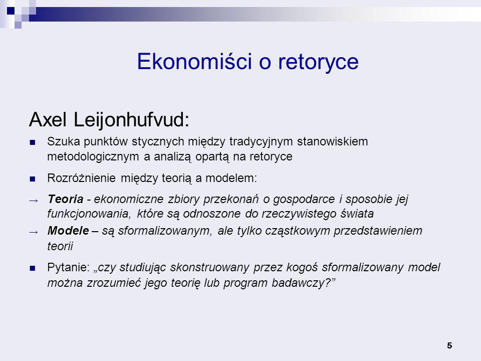 Ekonomiści o retoryce Axel Leijonhufvud: