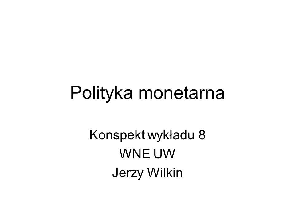 Konspekt wykładu 8 WNE UW Jerzy Wilkin