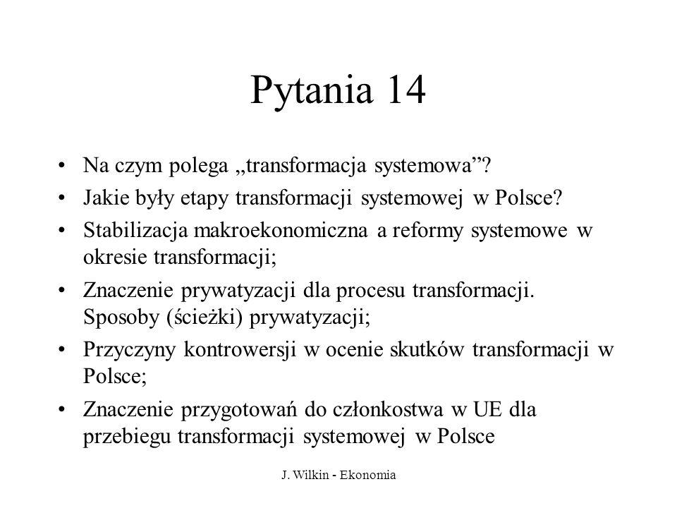 """Pytania 14 Na czym polega """"transformacja systemowa"""