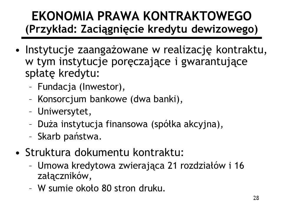 EKONOMIA PRAWA KONTRAKTOWEGO (Przykład: Zaciągnięcie kredytu dewizowego)