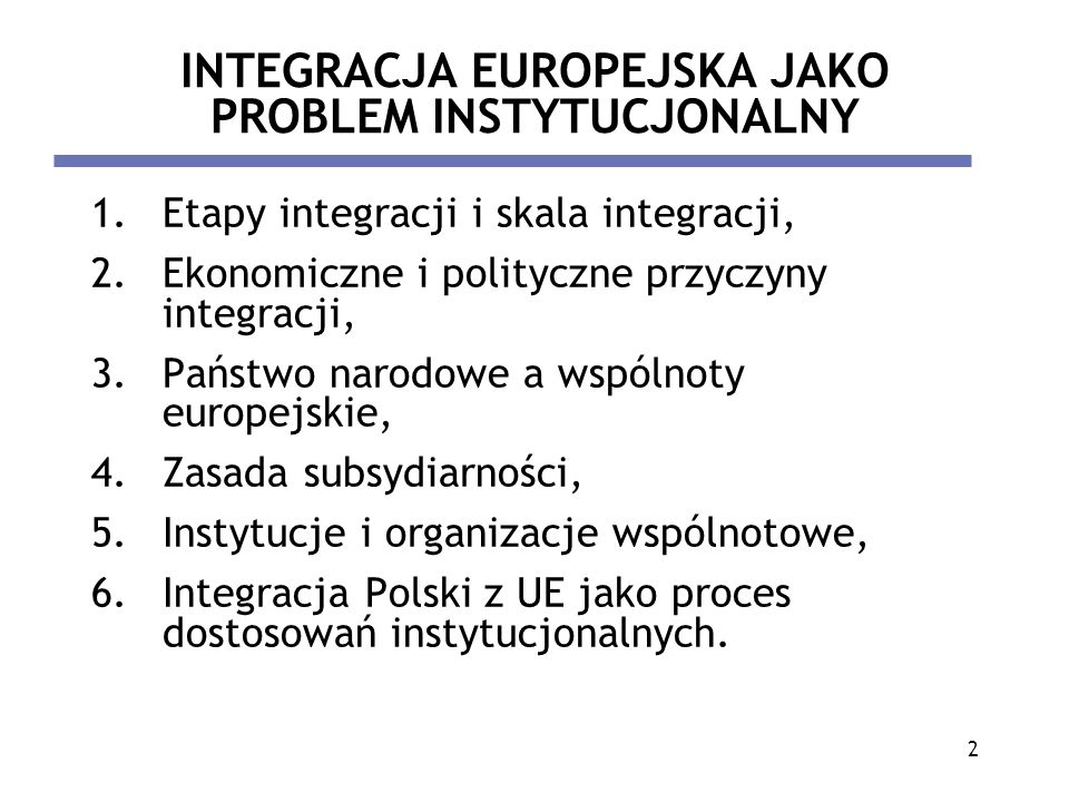 INTEGRACJA EUROPEJSKA JAKO PROBLEM INSTYTUCJONALNY