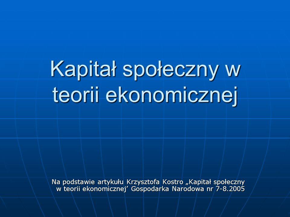 Kapitał społeczny w teorii ekonomicznej