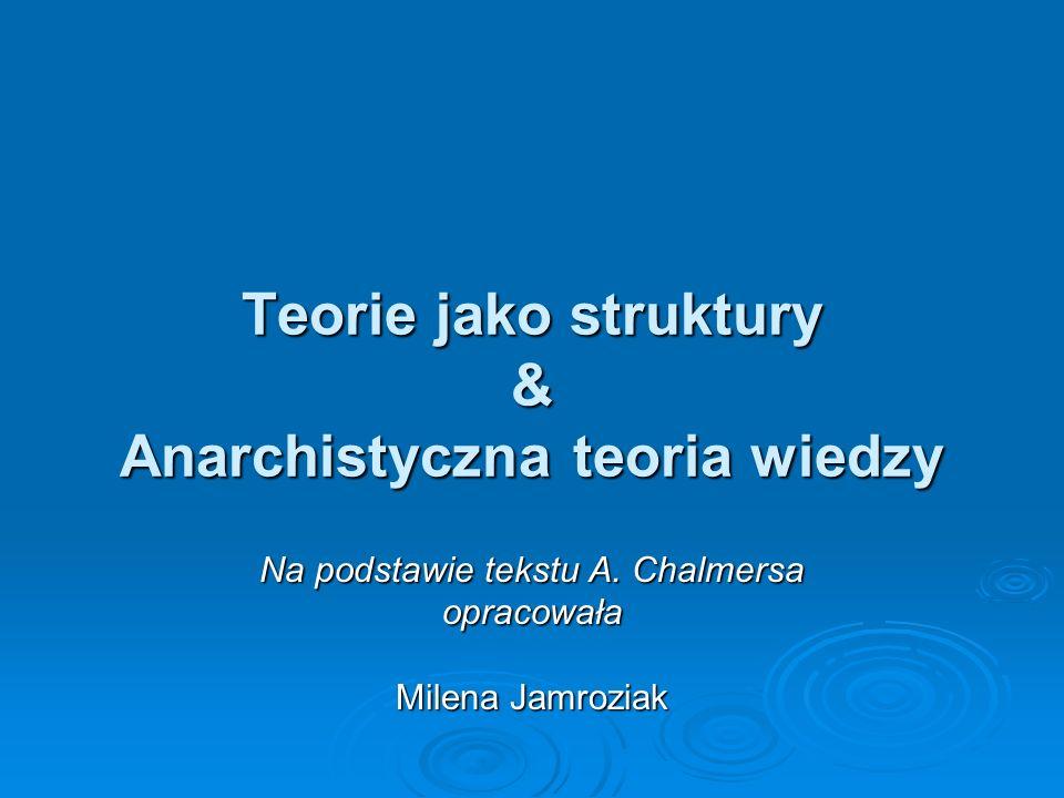 Teorie jako struktury & Anarchistyczna teoria wiedzy