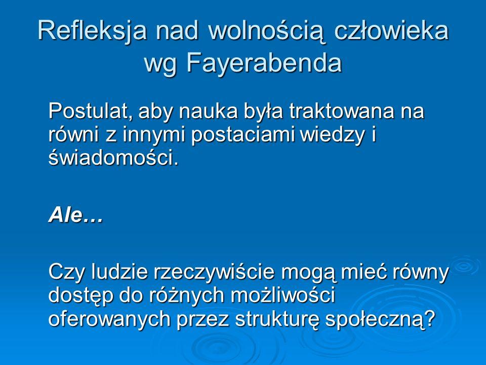 Refleksja nad wolnością człowieka wg Fayerabenda