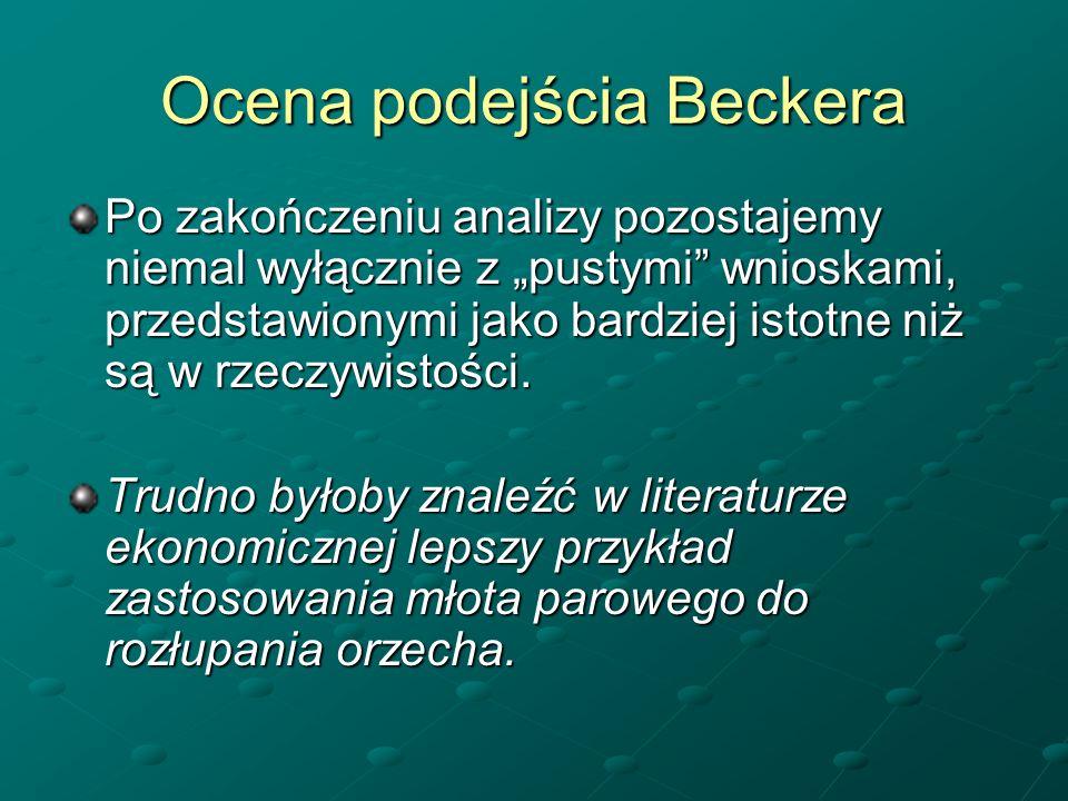 Ocena podejścia Beckera