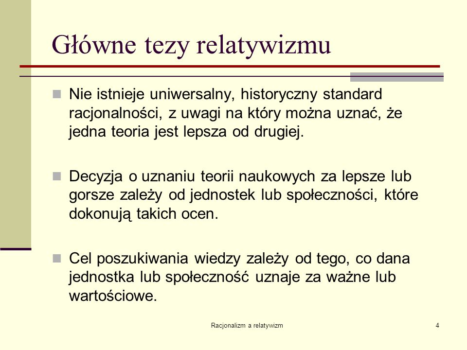 Główne tezy relatywizmu