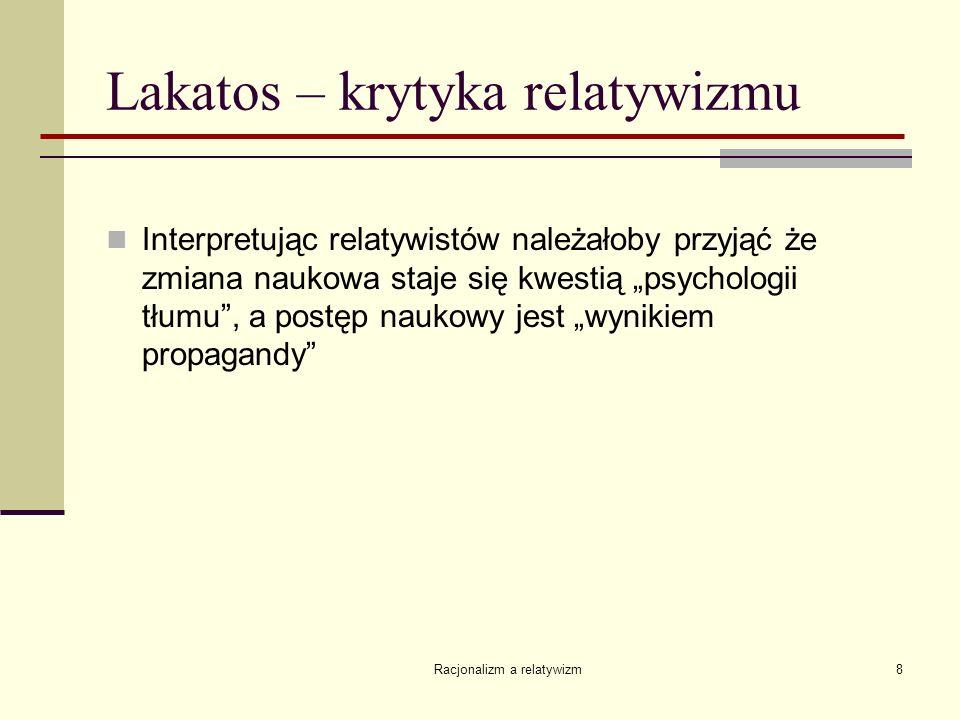 Lakatos – krytyka relatywizmu