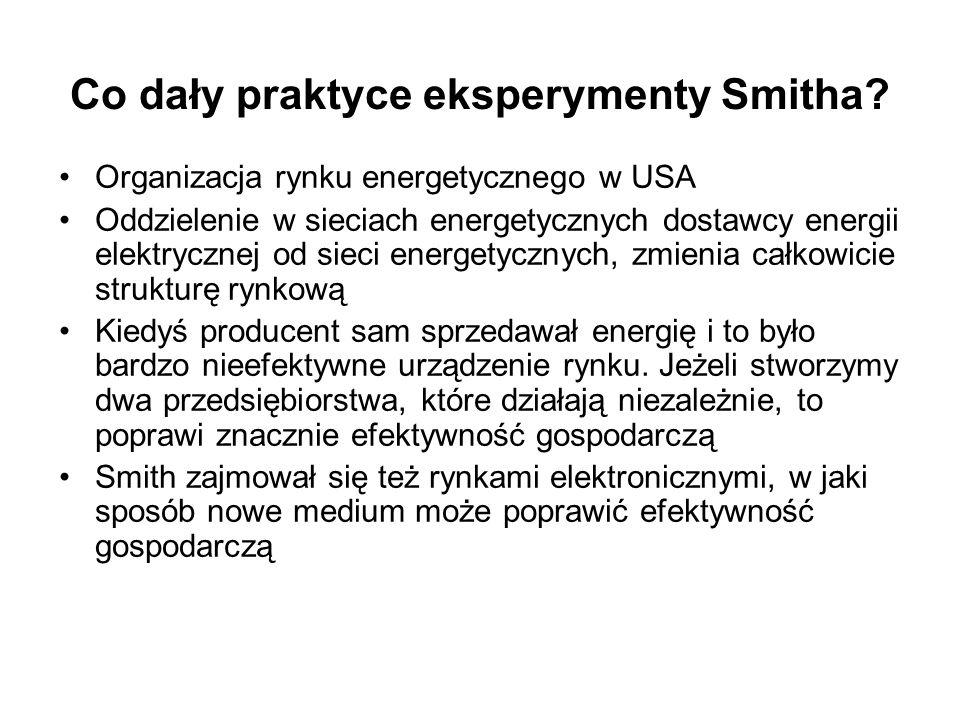 Co dały praktyce eksperymenty Smitha