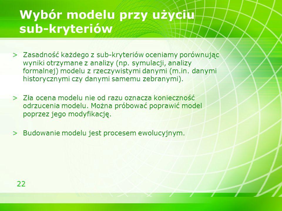 Wybór modelu przy użyciu sub-kryteriów
