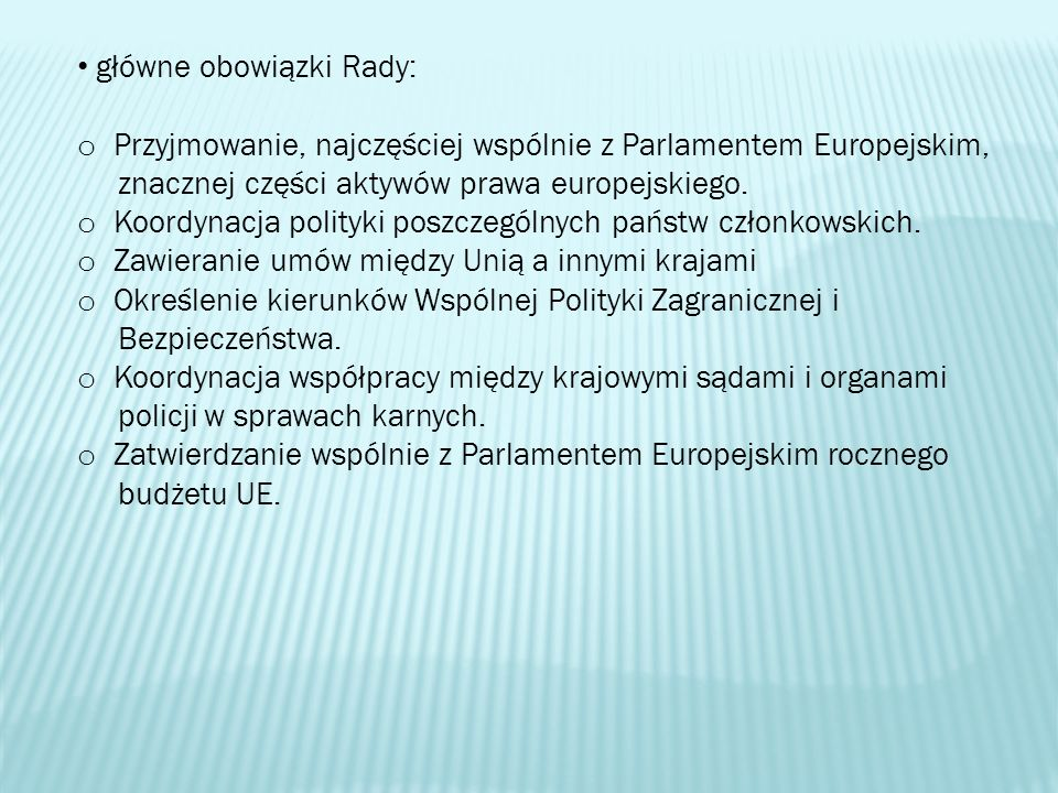główne obowiązki Rady: