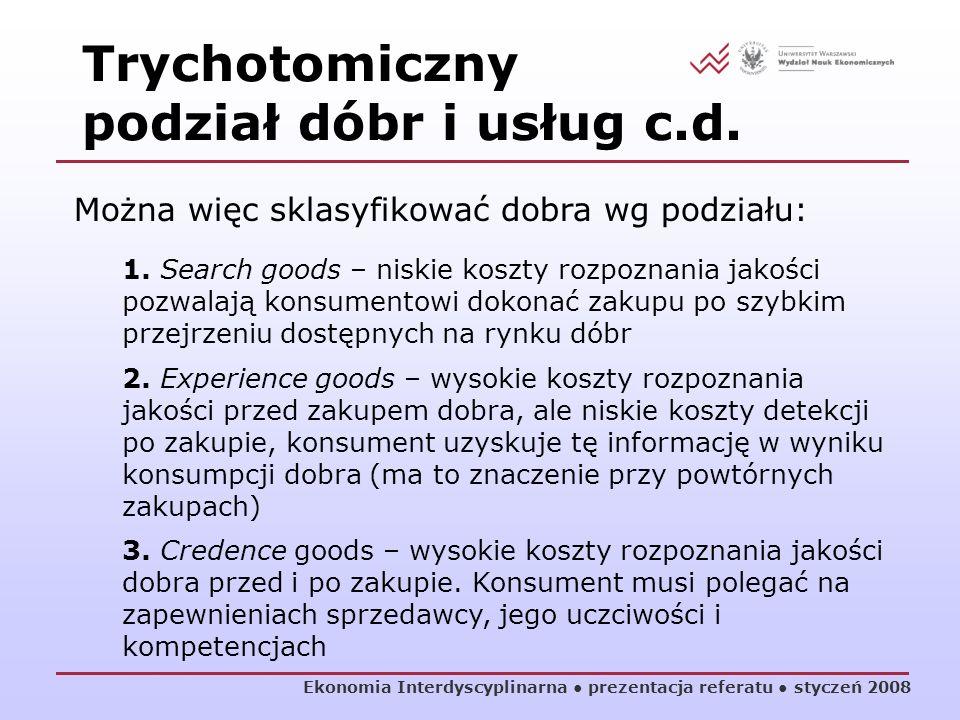 Trychotomiczny podział dóbr i usług c.d.