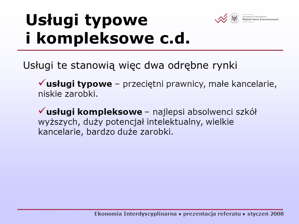 Usługi typowe i kompleksowe c.d.