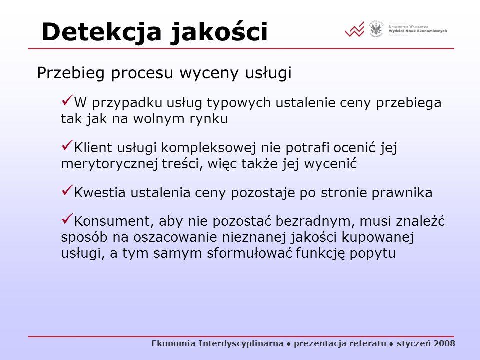 Detekcja jakości Przebieg procesu wyceny usługi