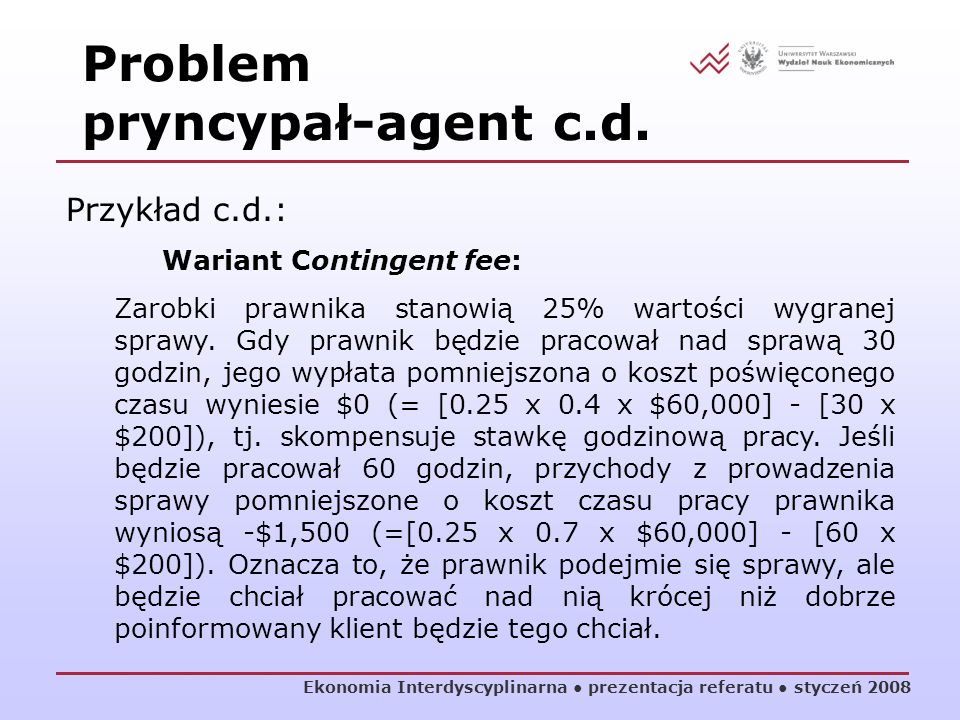 Problem pryncypał-agent c.d.