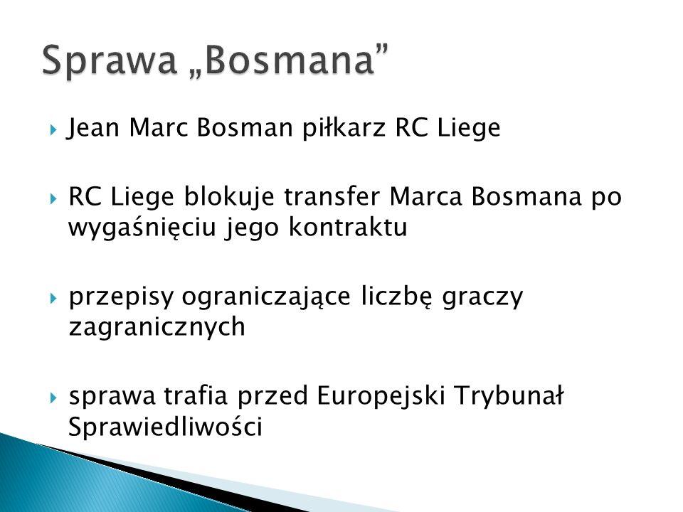 """Sprawa """"Bosmana Jean Marc Bosman piłkarz RC Liege"""
