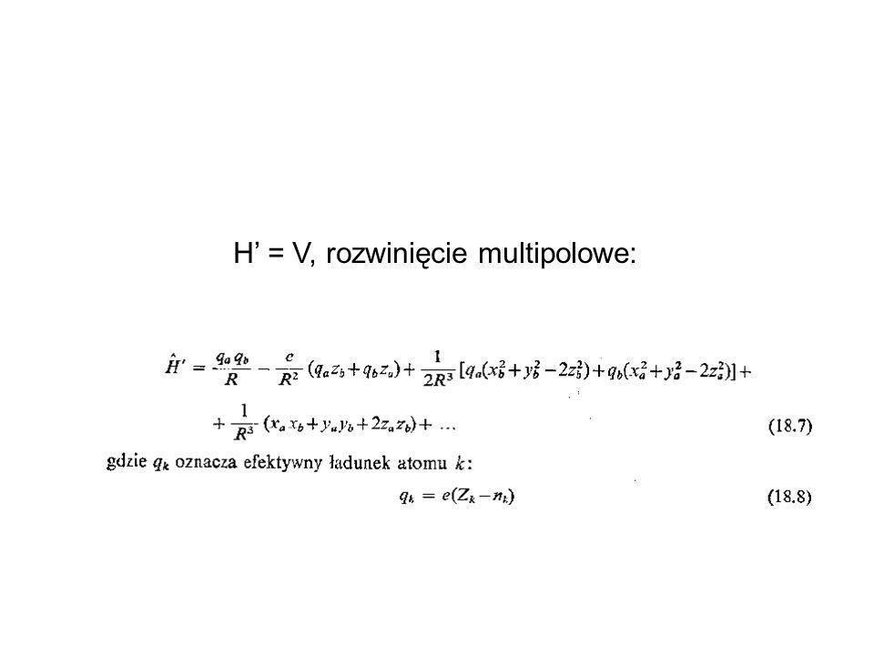 H' = V, rozwinięcie multipolowe: