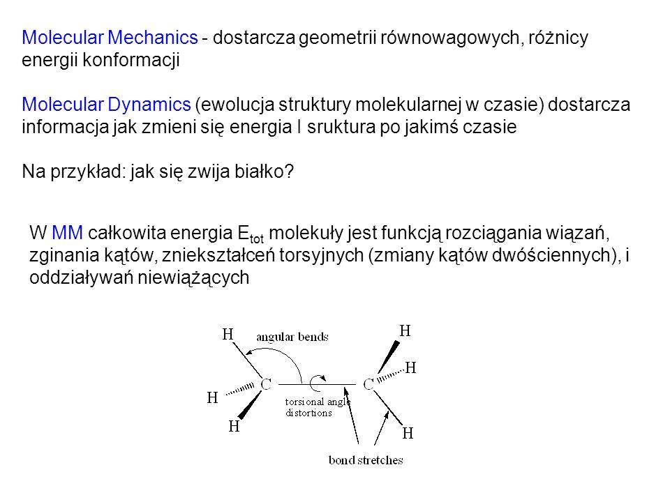 Molecular Mechanics - dostarcza geometrii równowagowych, różnicy energii konformacji