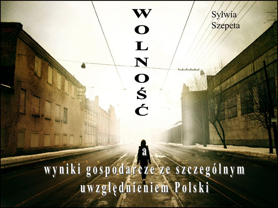 wyniki gospodarcze ze szczególnym uwzględnieniem Polski