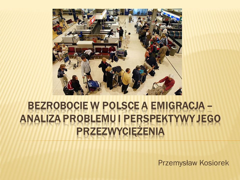 Bezrobocie w Polsce a emigracja – analiza problemu i perspektywy jego przezwyciężenia
