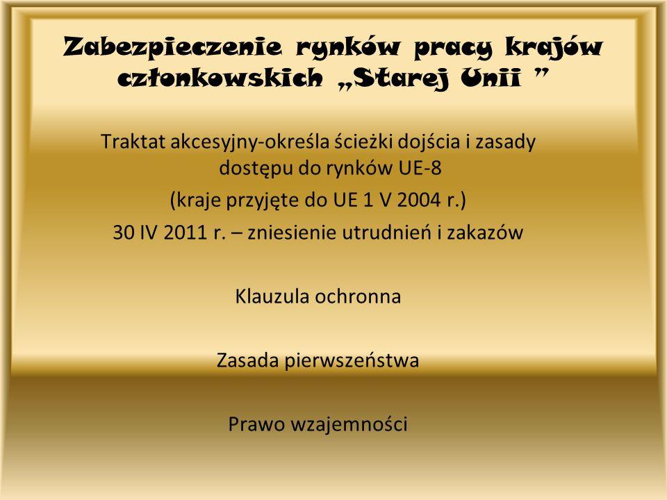 """Zabezpieczenie rynków pracy krajów członkowskich """"Starej Unii"""