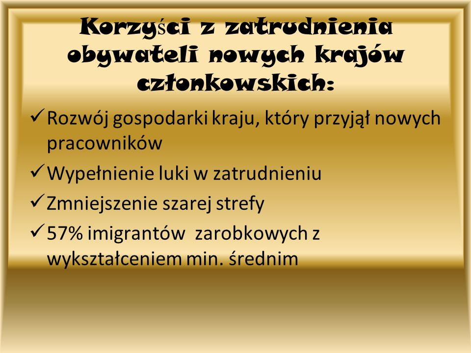 Korzyści z zatrudnienia obywateli nowych krajów członkowskich: