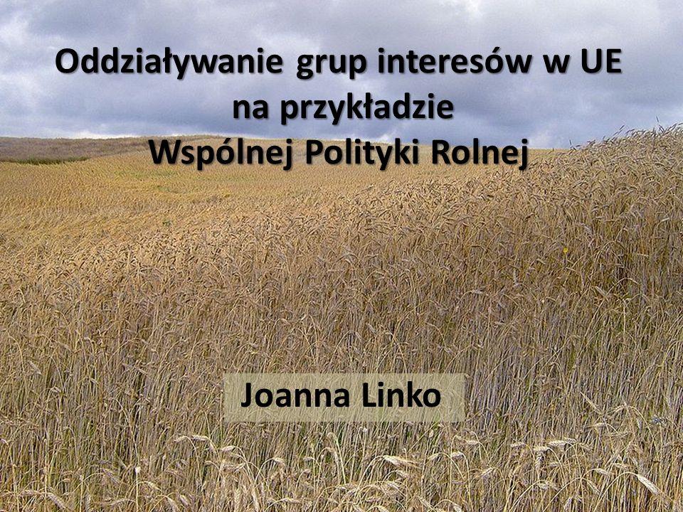 Oddziaływanie grup interesów w UE na przykładzie Wspólnej Polityki Rolnej