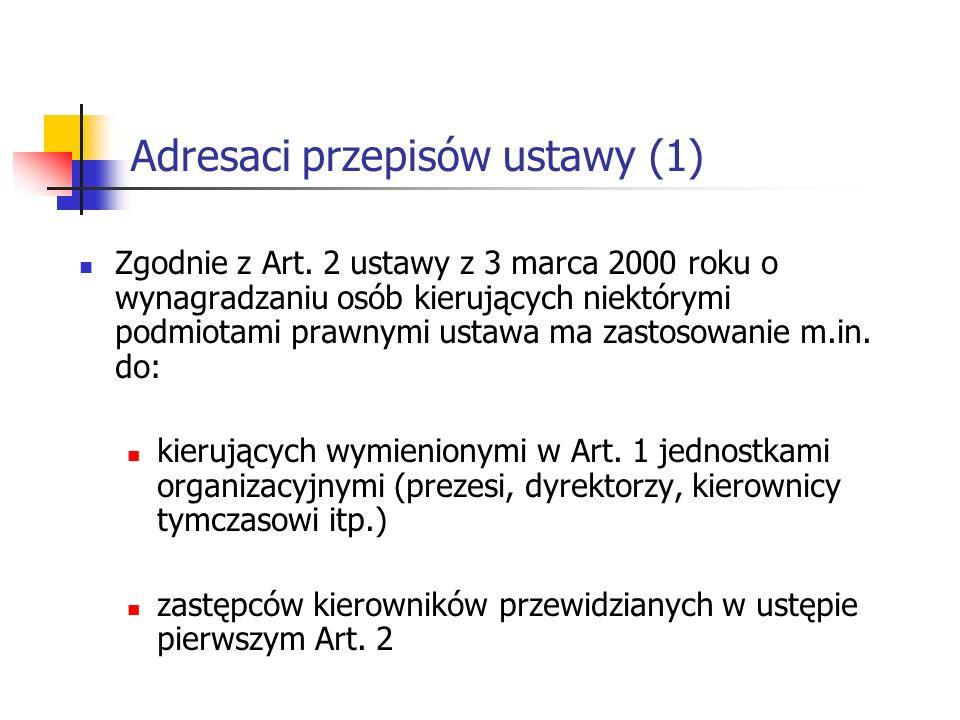 Adresaci przepisów ustawy (1)