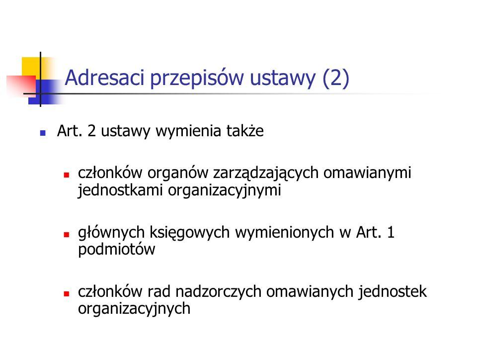 Adresaci przepisów ustawy (2)
