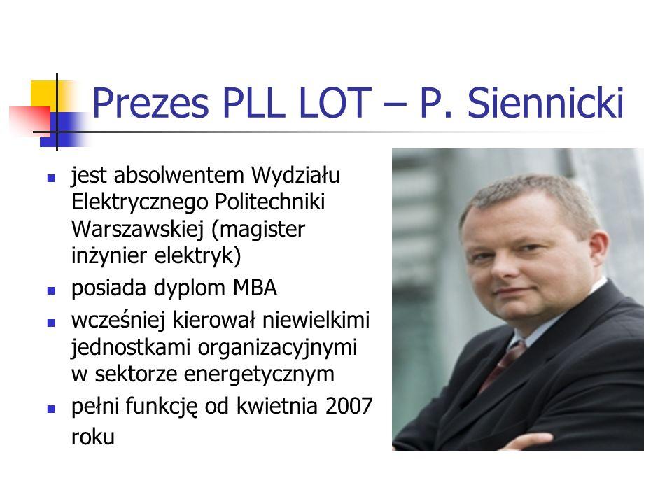 Prezes PLL LOT – P. Siennicki