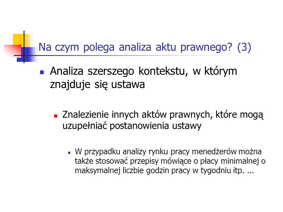 Na czym polega analiza aktu prawnego (3)