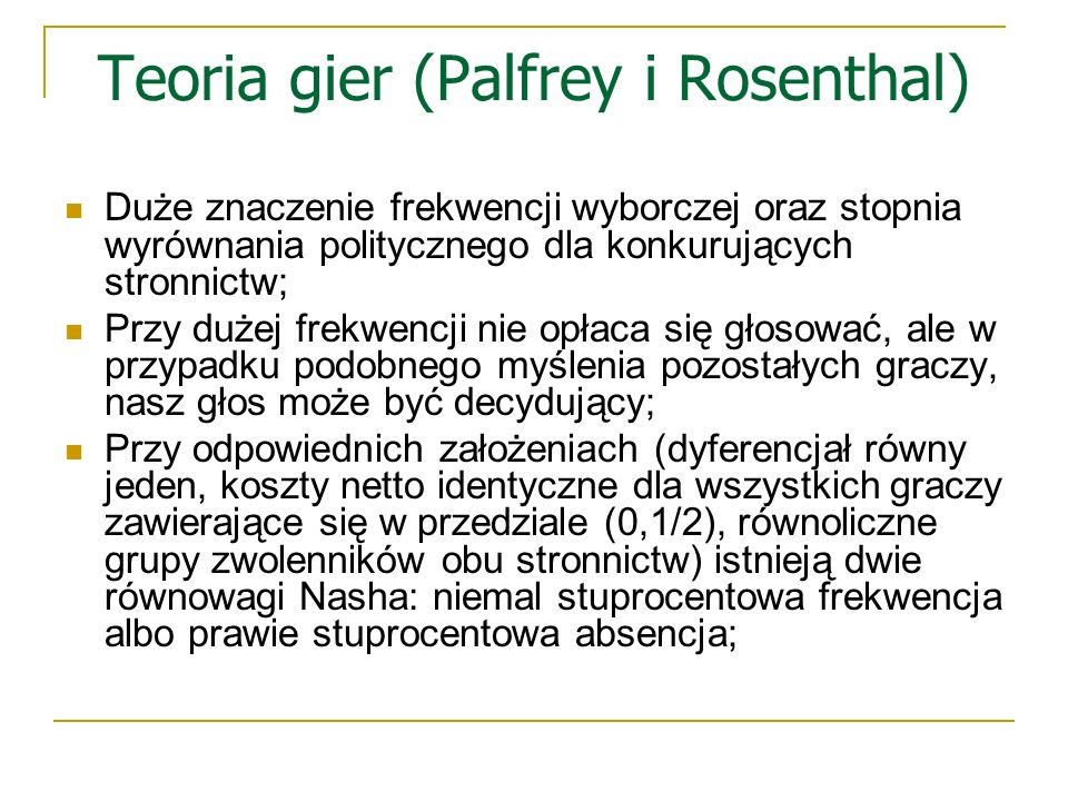 Teoria gier (Palfrey i Rosenthal)
