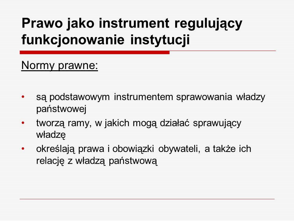 Prawo jako instrument regulujący funkcjonowanie instytucji